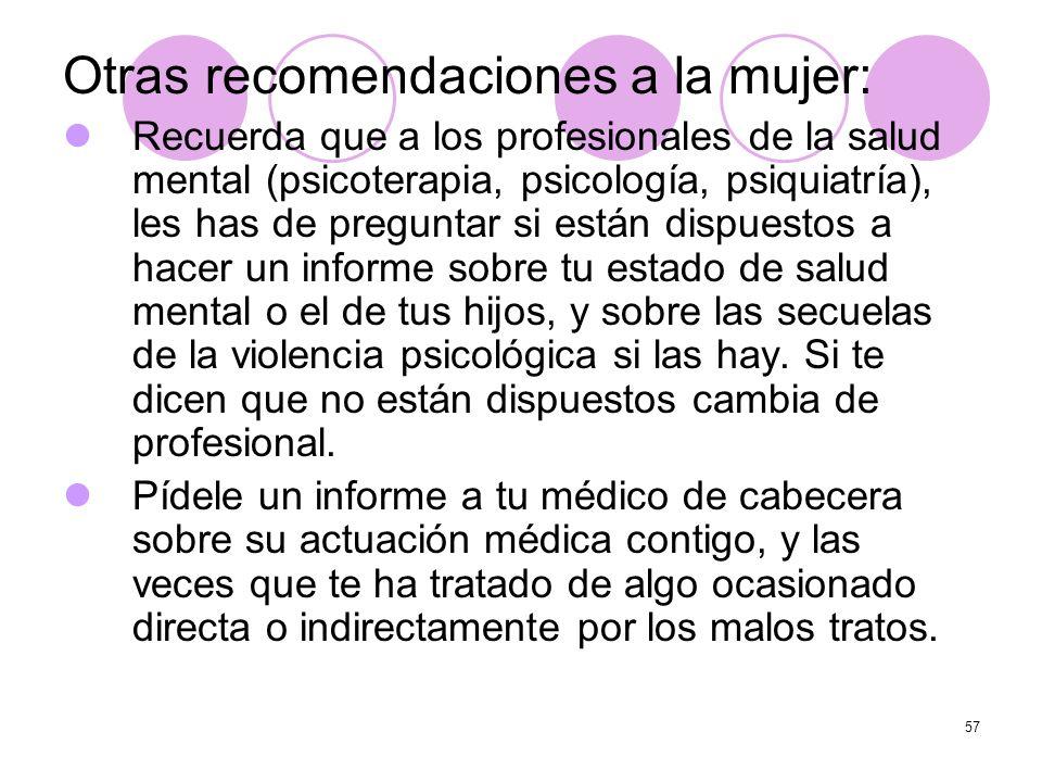 Otras recomendaciones a la mujer: