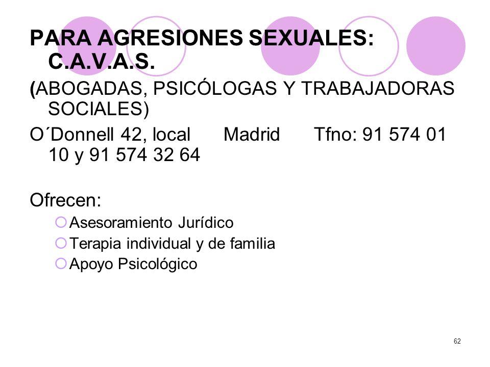 PARA AGRESIONES SEXUALES: C.A.V.A.S.