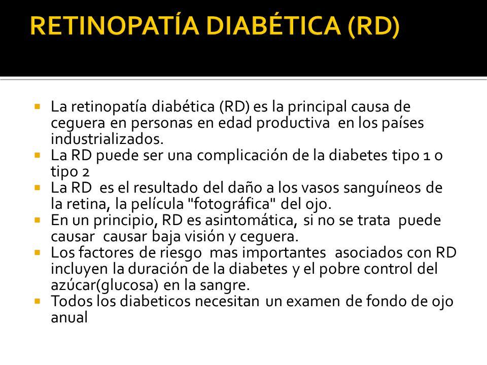 RETINOPATÍA DIABÉTICA (RD)