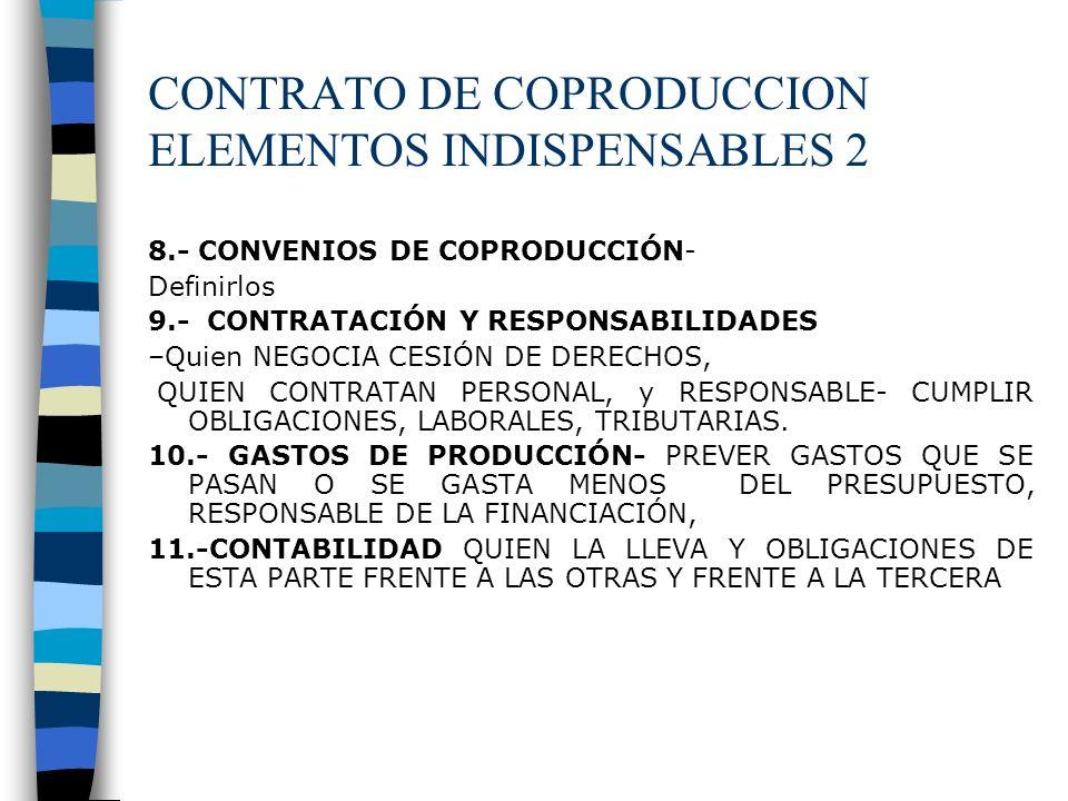 CONTRATO DE COPRODUCCION ELEMENTOS INDISPENSABLES 2
