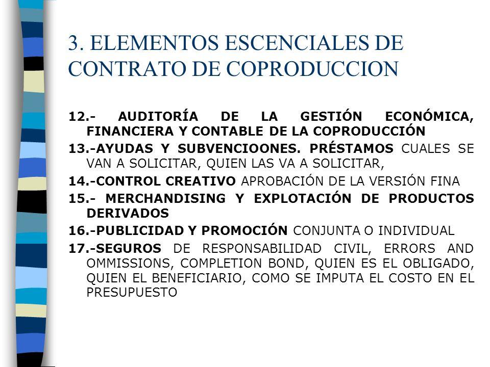 3. ELEMENTOS ESCENCIALES DE CONTRATO DE COPRODUCCION