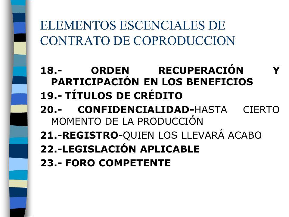ELEMENTOS ESCENCIALES DE CONTRATO DE COPRODUCCION