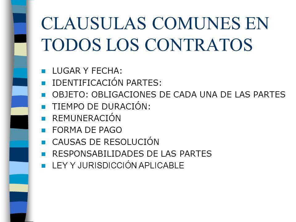 CLAUSULAS COMUNES EN TODOS LOS CONTRATOS