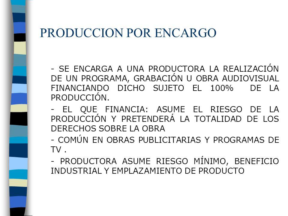 PRODUCCION POR ENCARGO