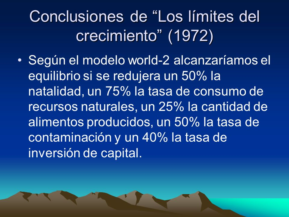 Conclusiones de Los límites del crecimiento (1972)