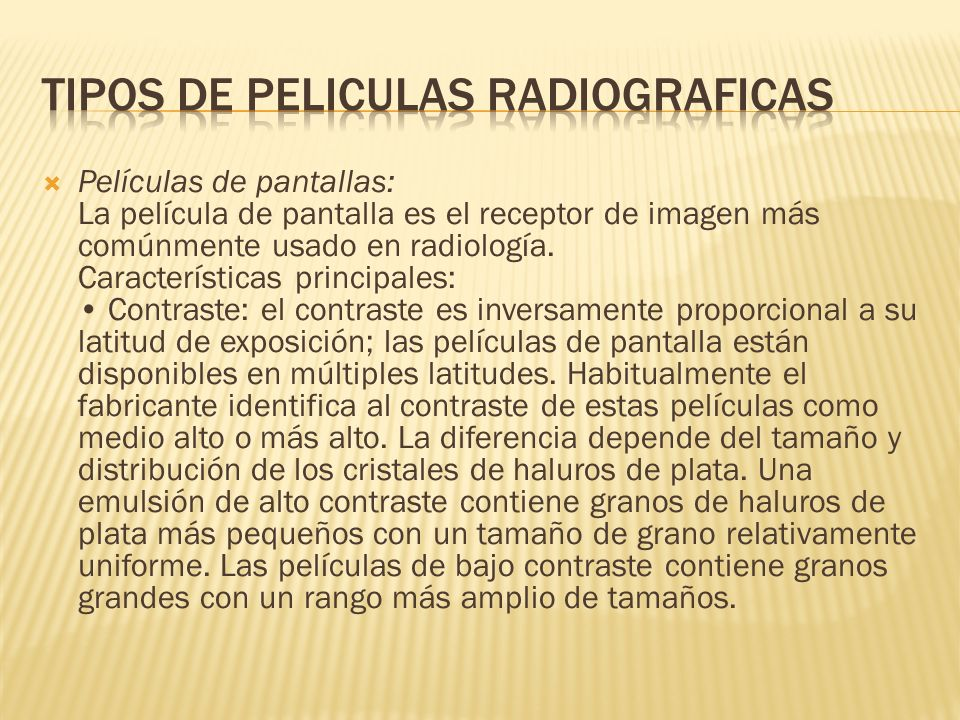 TIPOS DE PELICULAS RADIOGRAFICAS