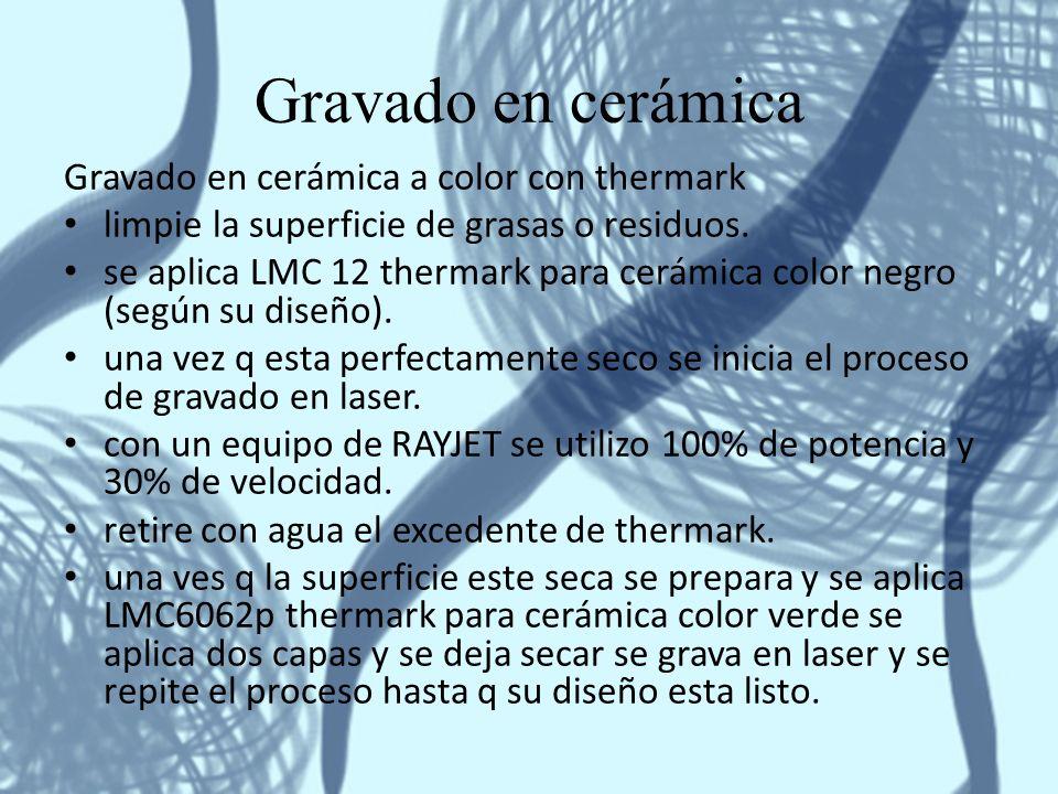 Gravado en cerámica Gravado en cerámica a color con thermark