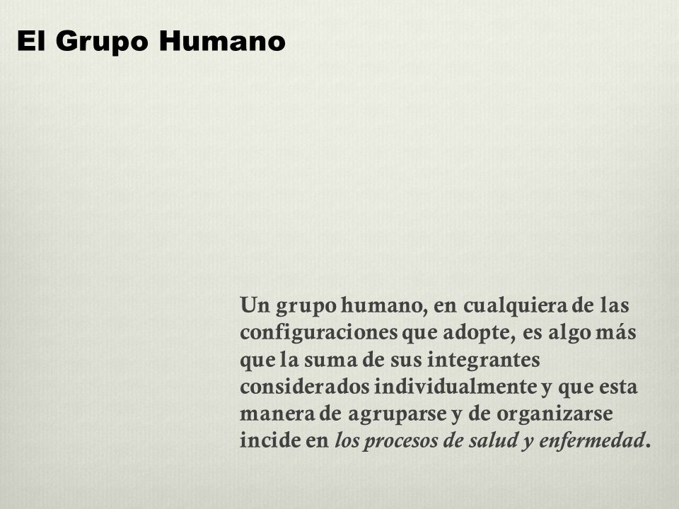 El Grupo Humano