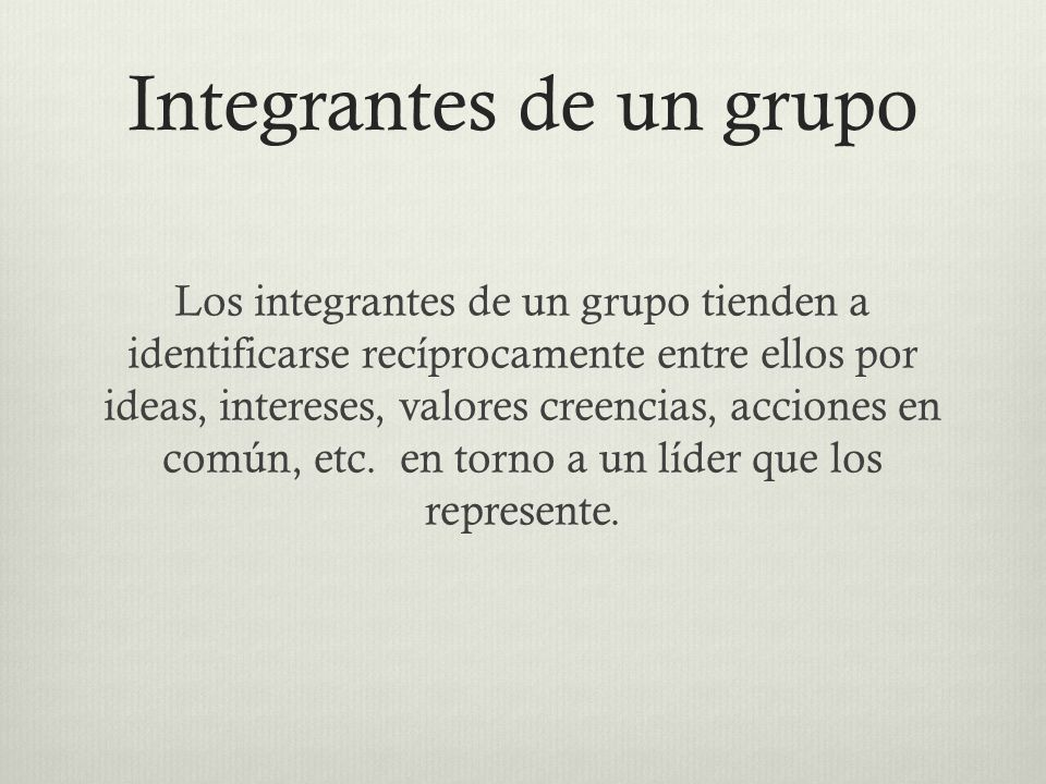 Integrantes de un grupo
