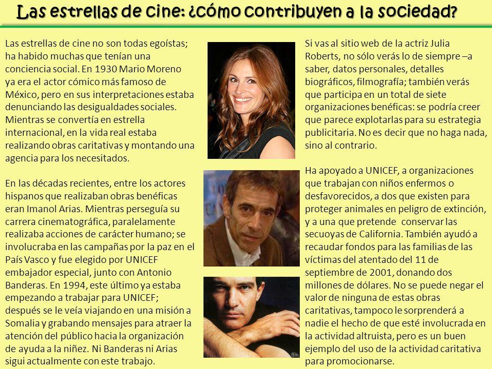 Las estrellas de cine: ¿cómo contribuyen a la sociedad