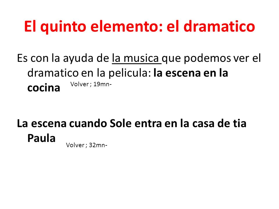 El quinto elemento: el dramatico