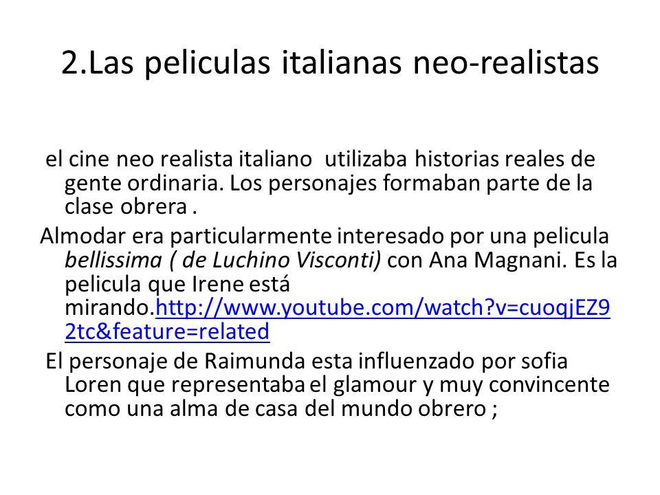 2.Las peliculas italianas neo-realistas