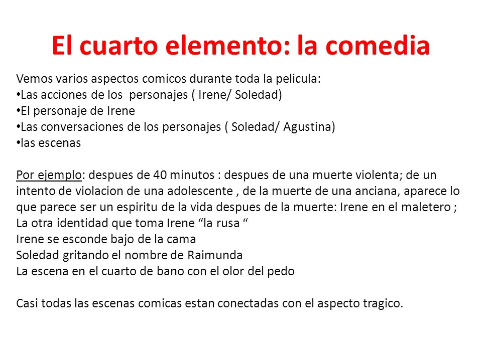 El cuarto elemento: la comedia