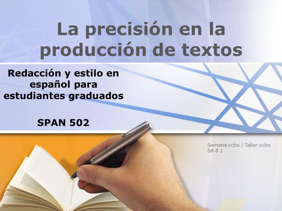 La precisión en la producción de textos