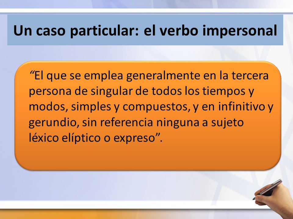 Un caso particular: el verbo impersonal