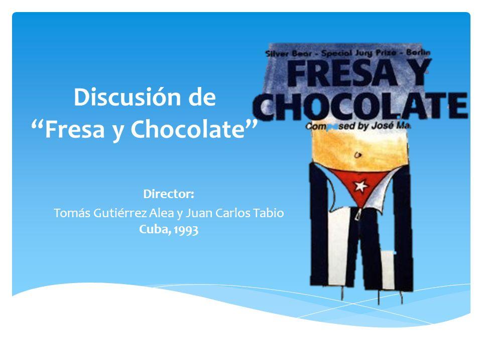 Discusión de Fresa y Chocolate