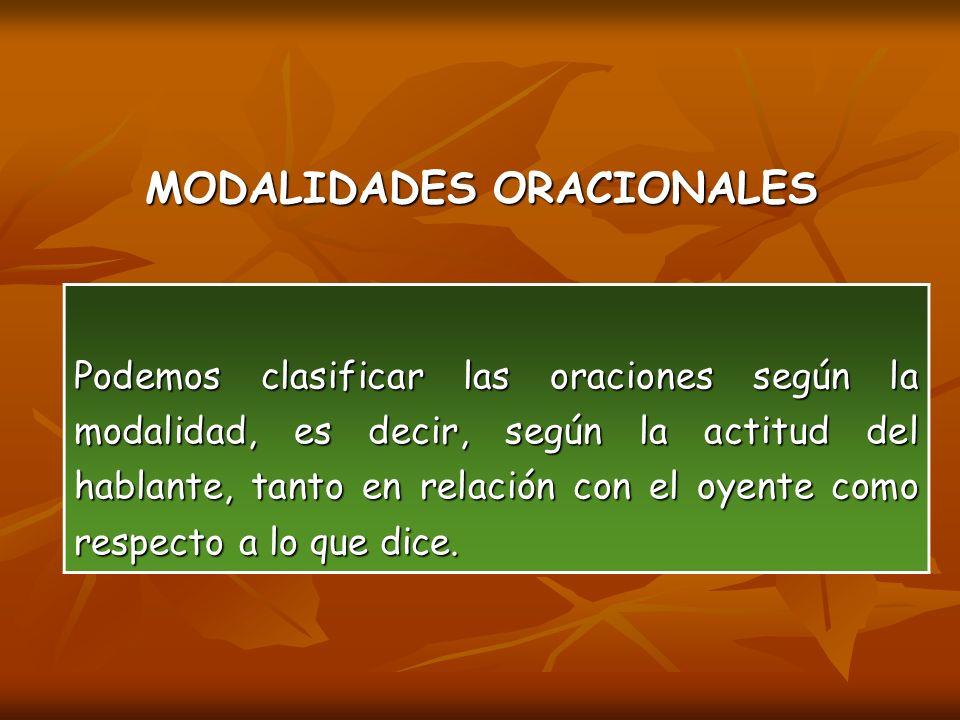 MODALIDADES ORACIONALES