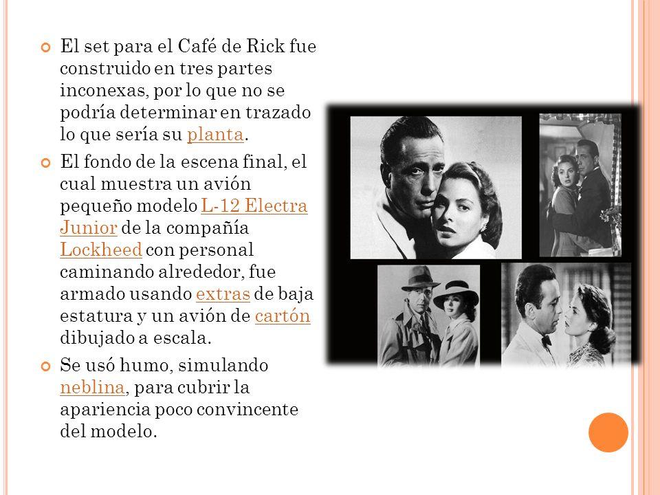 El set para el Café de Rick fue construido en tres partes inconexas, por lo que no se podría determinar en trazado lo que sería su planta.