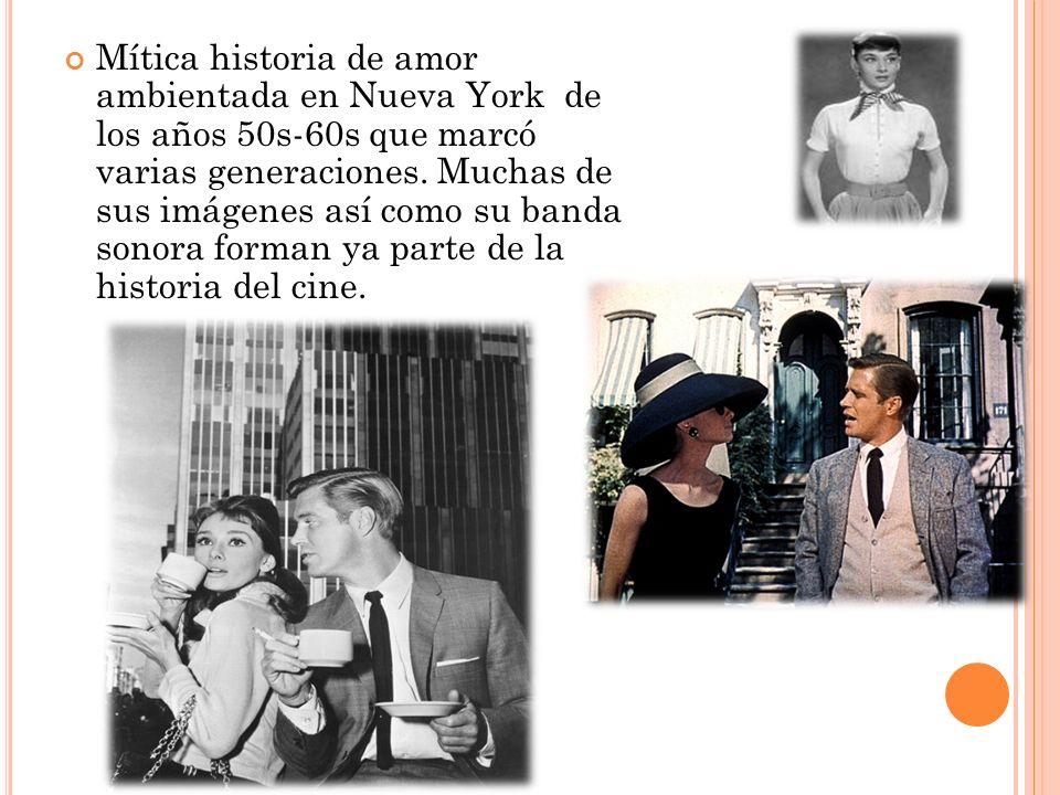 Mítica historia de amor ambientada en Nueva York de los años 50s-60s que marcó varias generaciones.