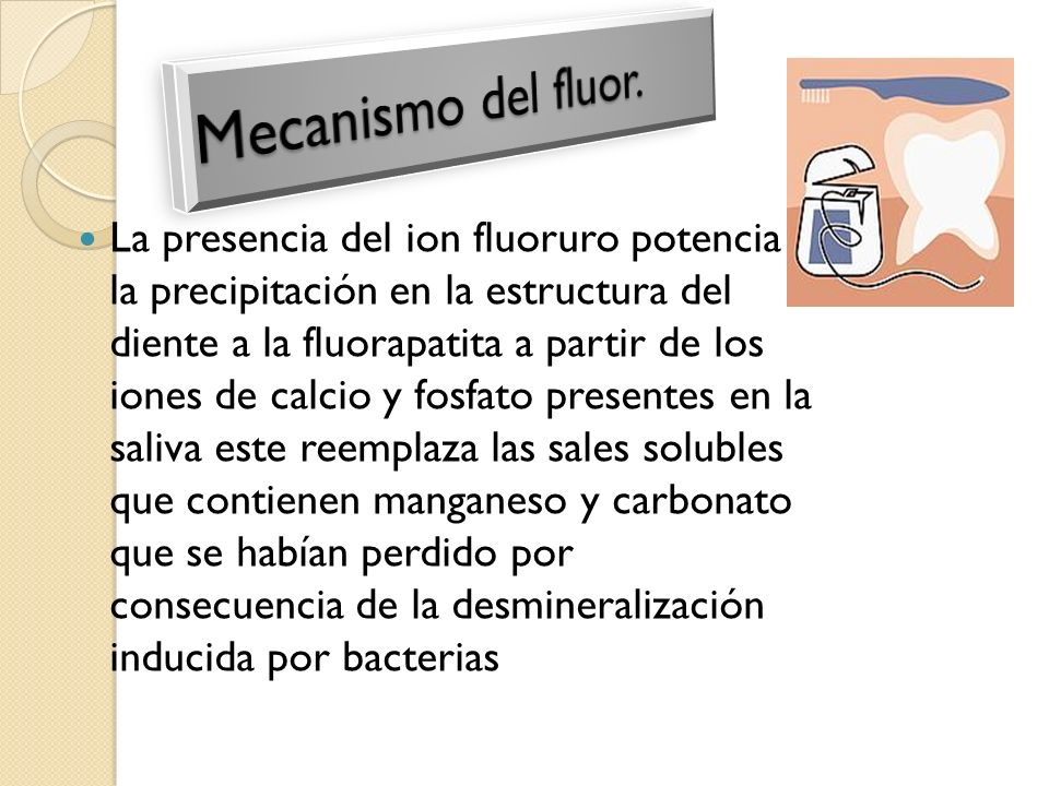 Mecanismo del fluor.