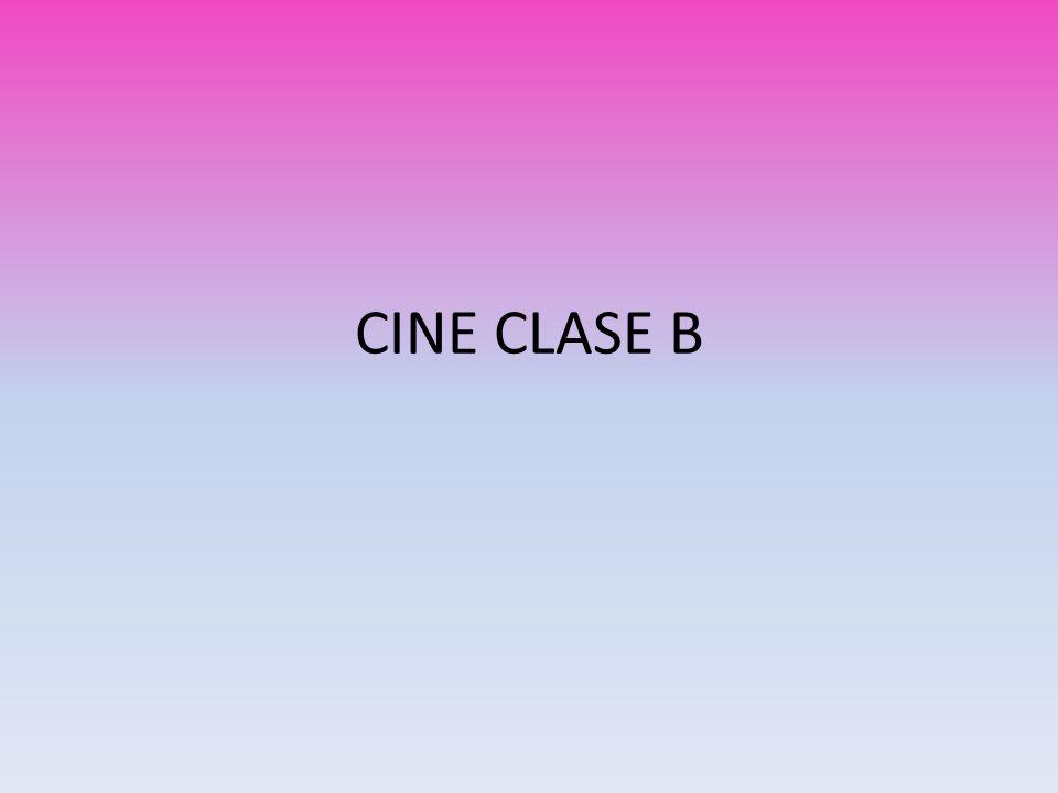 CINE CLASE B