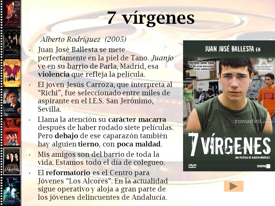 7 vírgenes Cine histórico Alberto Rodríguez (2005)