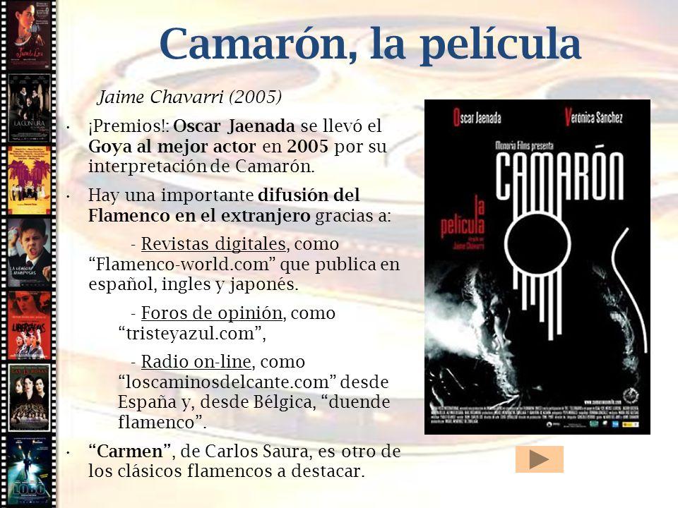 Camarón, la película Cine histórico Jaime Chavarri (2005)