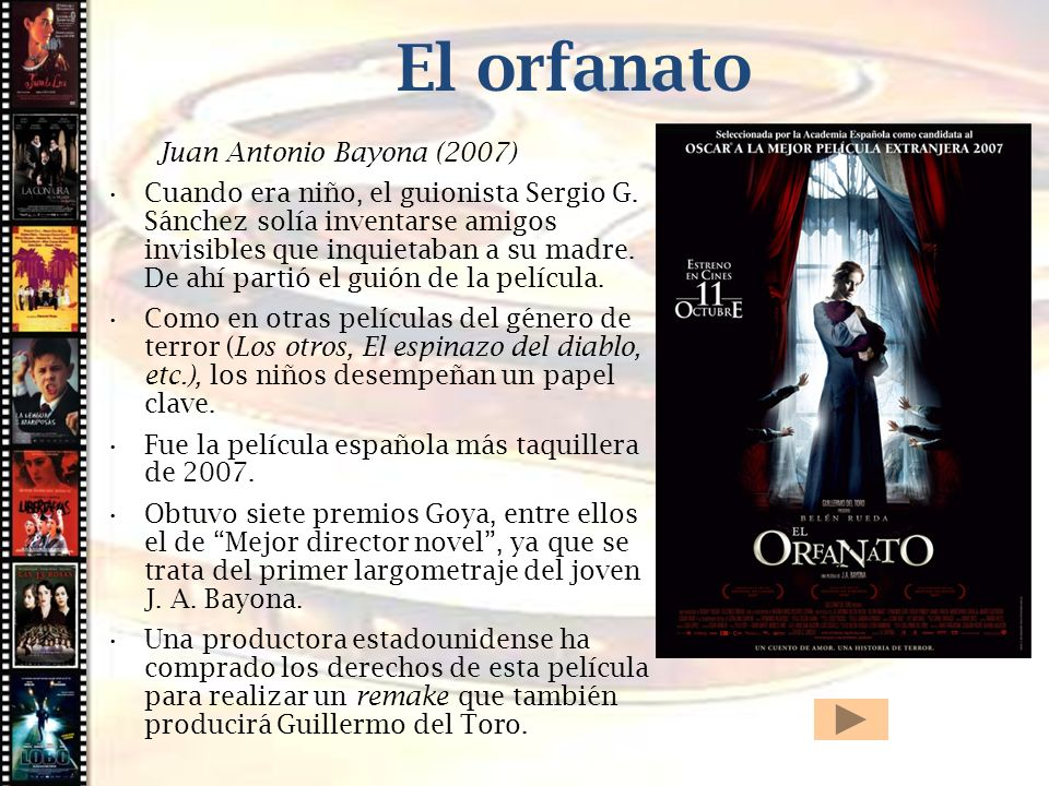 El orfanato Cine histórico Juan Antonio Bayona (2007)