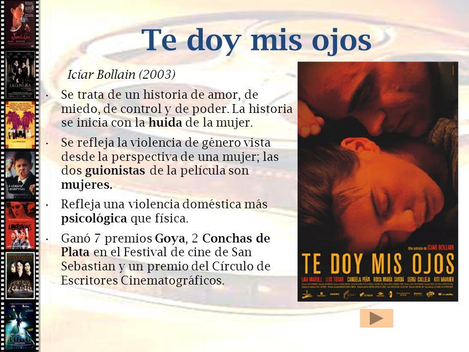 Te doy mis ojos Cine histórico Icíar Bollain (2003)
