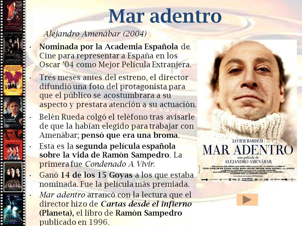 Mar adentro Cine histórico Alejandro Amenábar (2004)