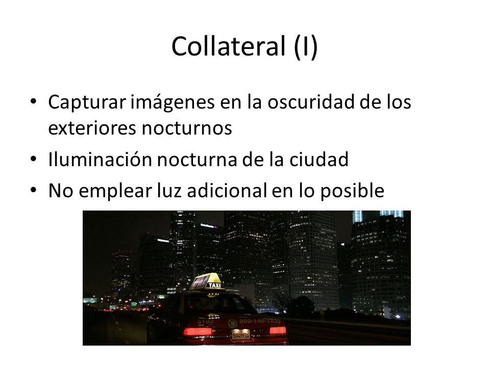 Collateral (I) Capturar imágenes en la oscuridad de los exteriores nocturnos. Iluminación nocturna de la ciudad.