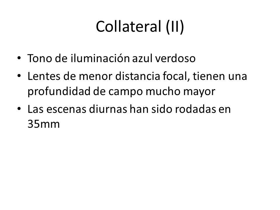 Collateral (II) Tono de iluminación azul verdoso