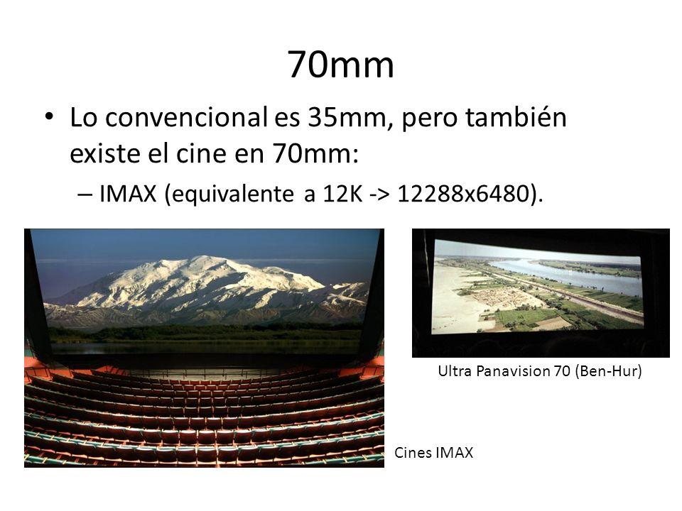 70mm Lo convencional es 35mm, pero también existe el cine en 70mm:
