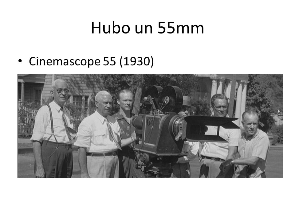 Hubo un 55mm Cinemascope 55 (1930)