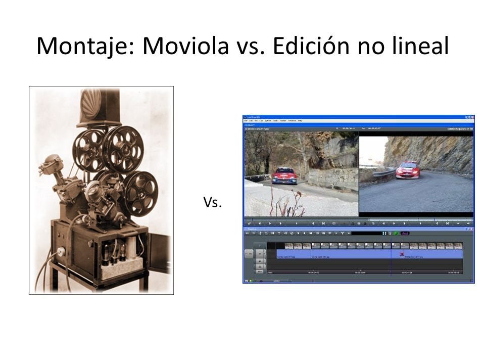 Montaje: Moviola vs. Edición no lineal
