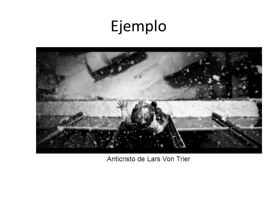 Ejemplo Anticristo de Lars Von Trier