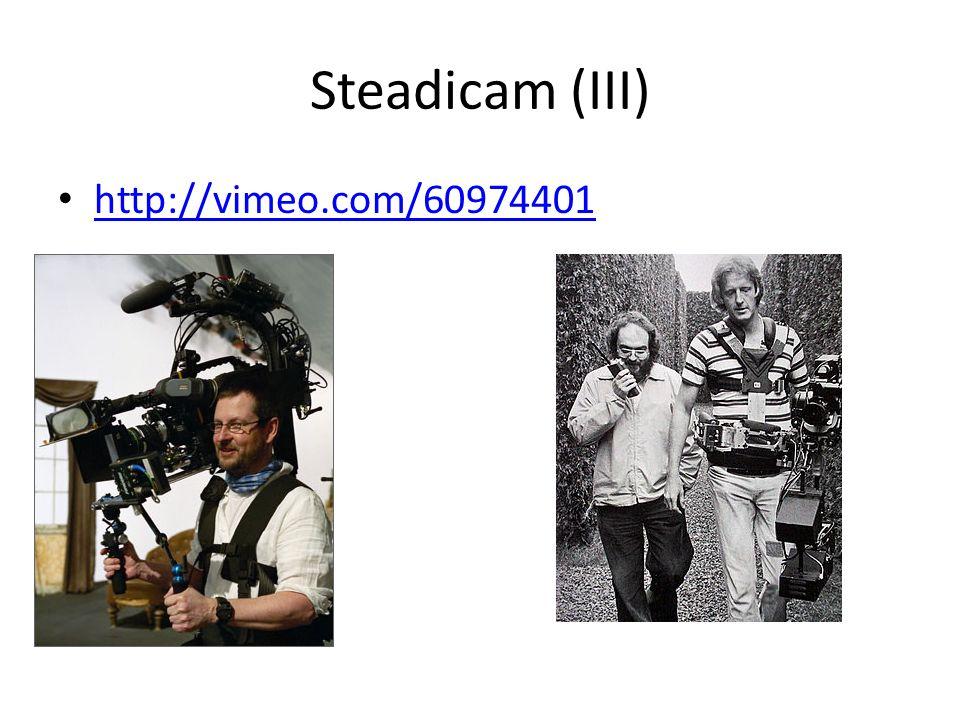 Steadicam (III) http://vimeo.com/60974401