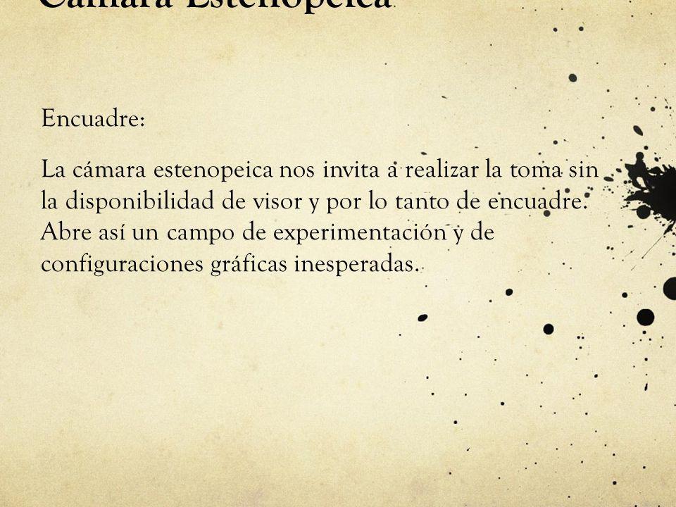 Cámara Estenopeica Encuadre: