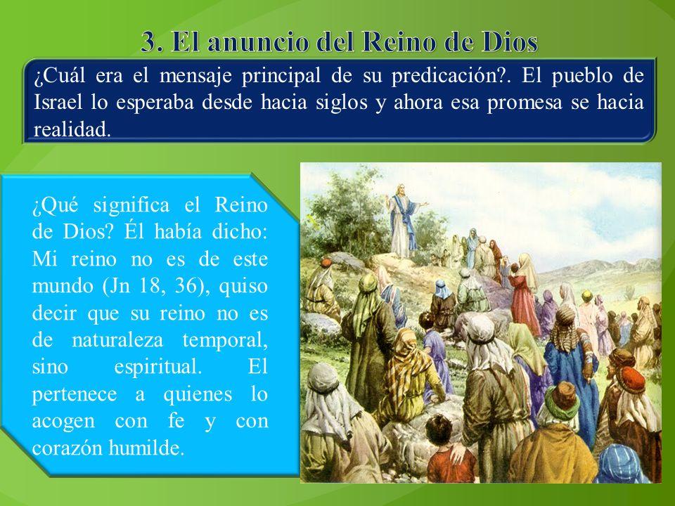 3. El anuncio del Reino de Dios