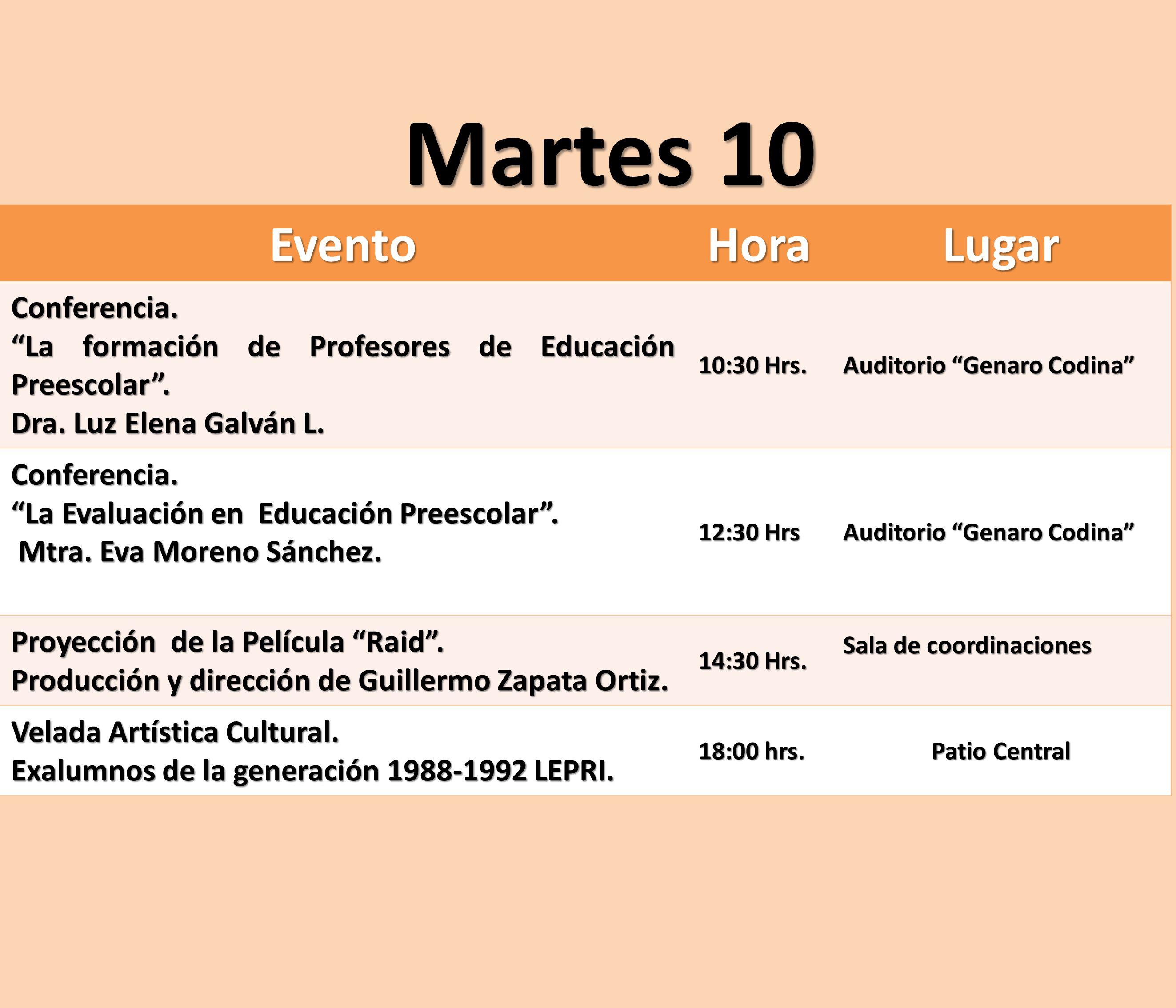 Martes 10 Evento Hora Lugar Conferencia.