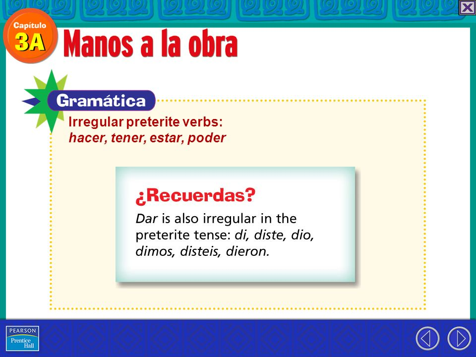 Irregular preterite verbs: