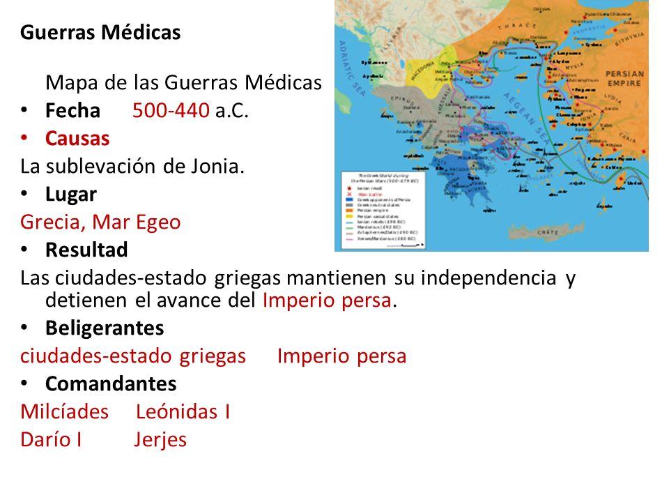 Guerras Médicas Mapa de las Guerras Médicas. Fecha 500-440 a.C. Causas. La sublevación de Jonia.