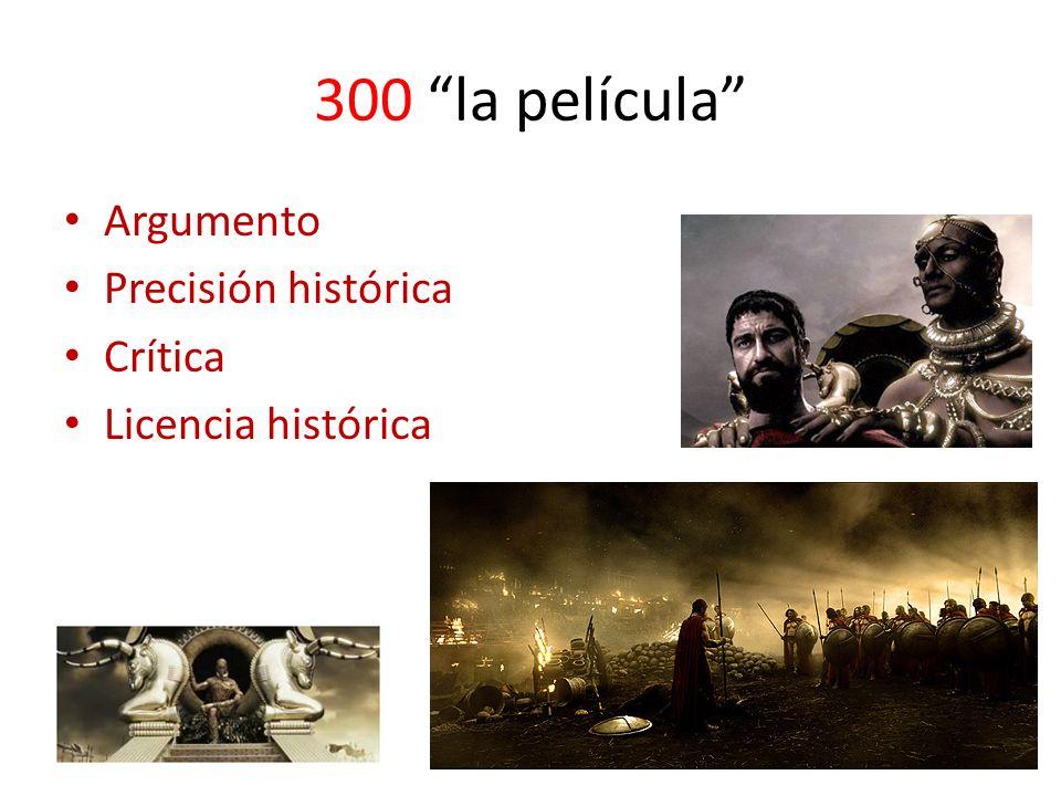 300 la película Argumento Precisión histórica Crítica