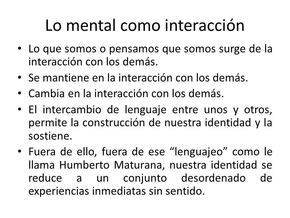 Lo mental como interacción
