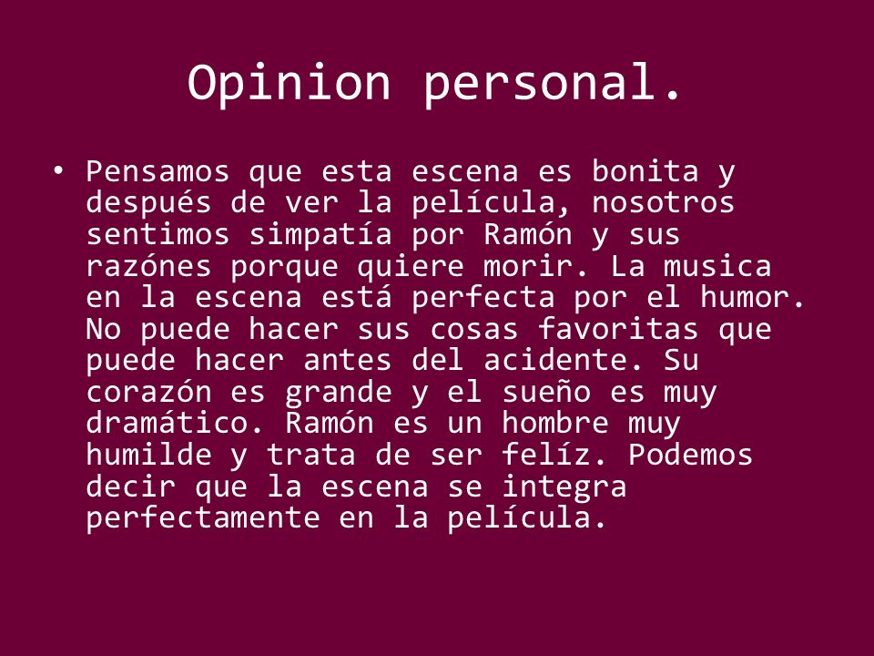 Opinion personal.