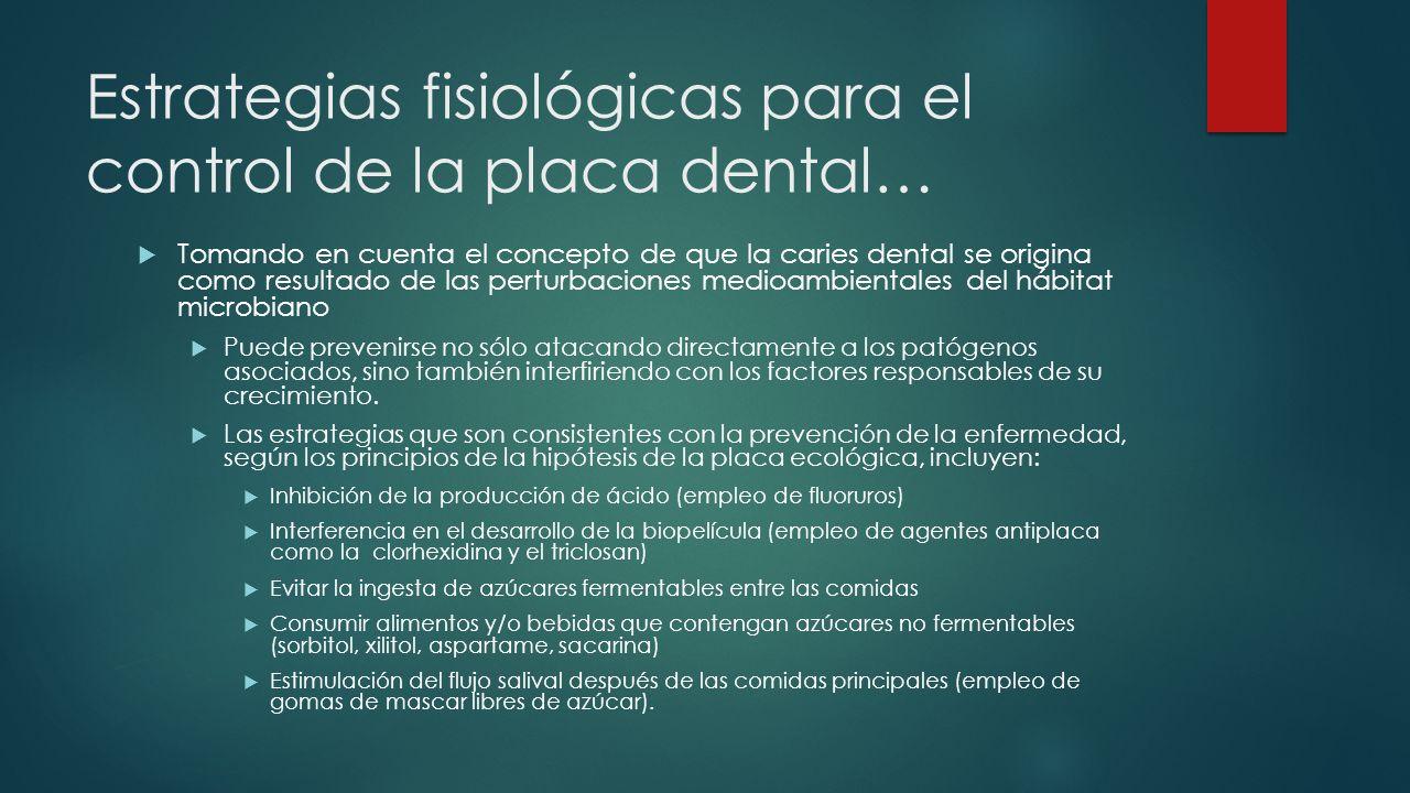 Estrategias fisiológicas para el control de la placa dental…