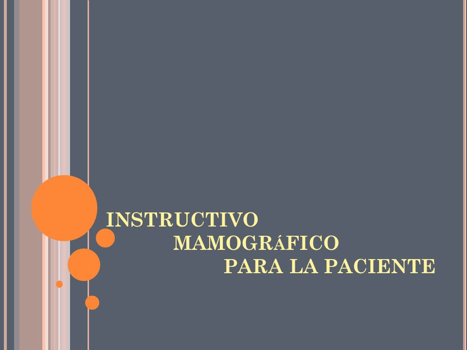 INSTRUCTIVO MAMOGRáFICO PARA LA PACIENTE