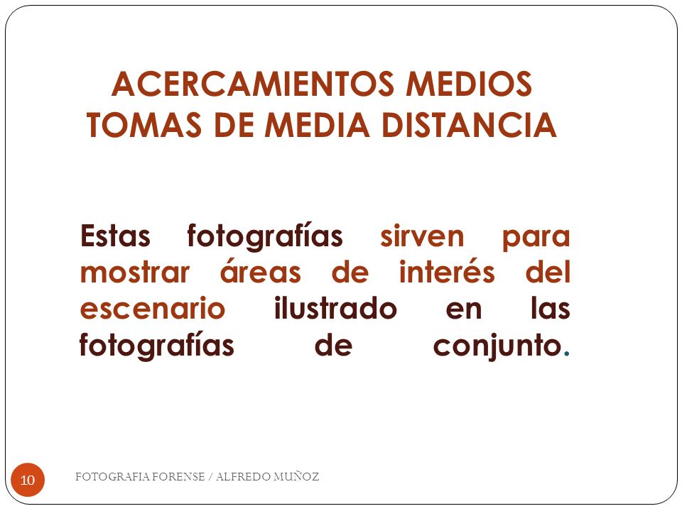 ACERCAMIENTOS MEDIOS TOMAS DE MEDIA DISTANCIA