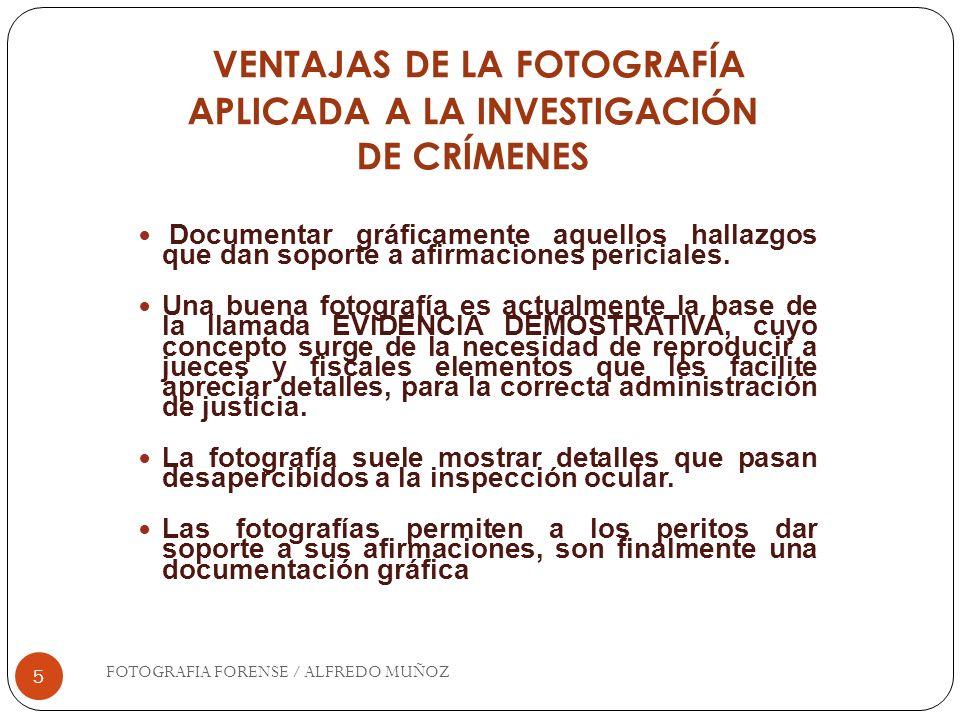 VENTAJAS DE LA FOTOGRAFÍA APLICADA A LA INVESTIGACIÓN DE CRÍMENES
