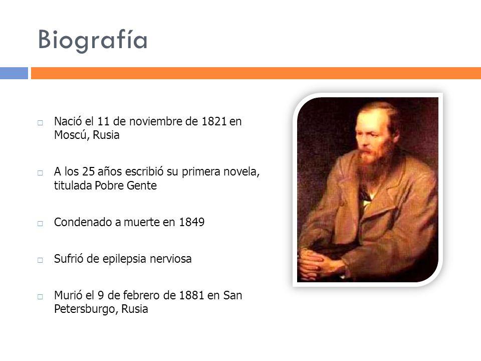 Biografía Nació el 11 de noviembre de 1821 en Moscú, Rusia